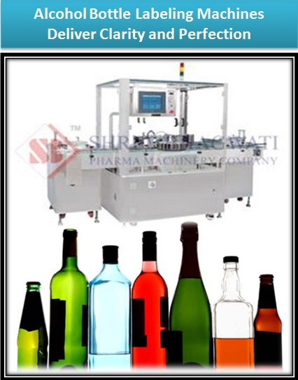 Alcohol Bottle Labeling Machines