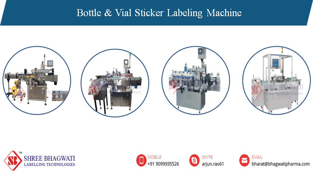 Bottle & Vial Sticker Labelling Machine